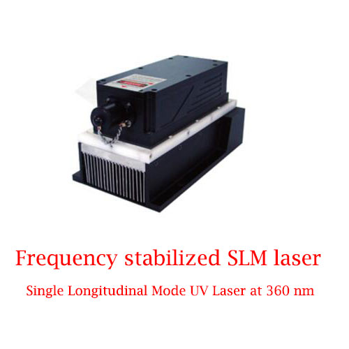 Single Longitudinal Mode UV Laser 360nm Frequency Stabilized SLM Laser 1~50mW